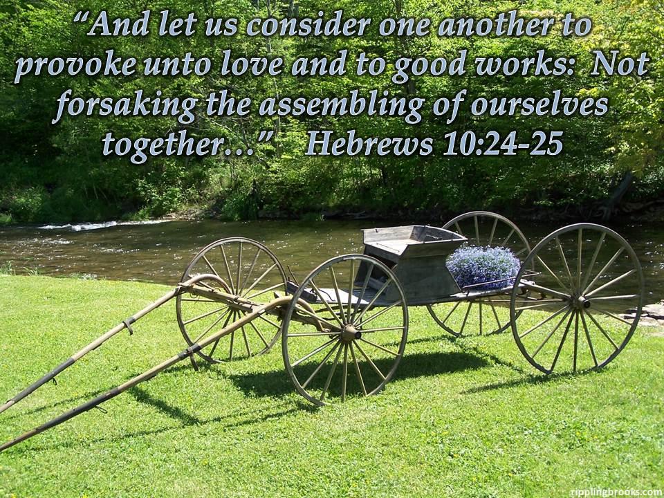 Hebrews 10:24-25