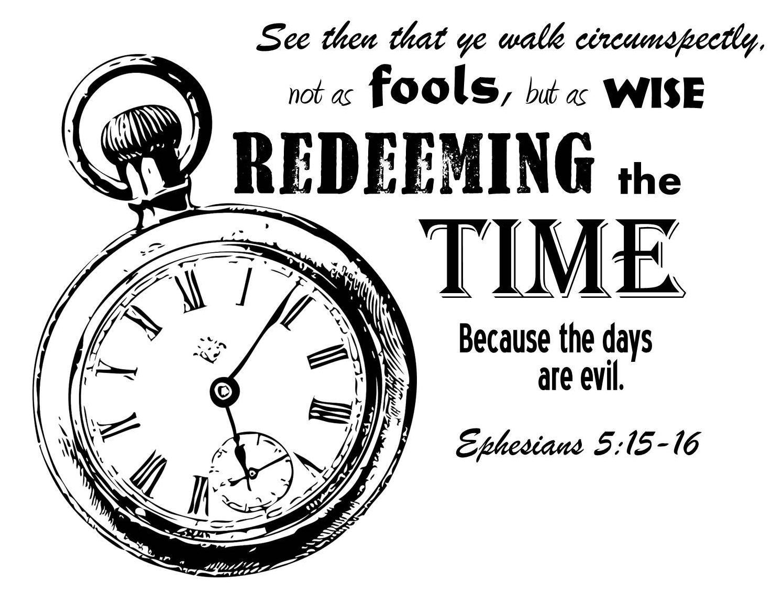 Ephesians 5: 15-16